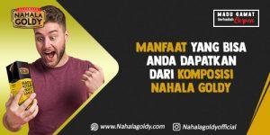 Read more about the article Manfaat yang Bisa Anda Dapatkan dari Komposisi Nahala Goldy