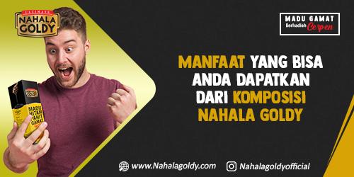 You are currently viewing Manfaat yang Bisa Anda Dapatkan dari Komposisi Nahala Goldy