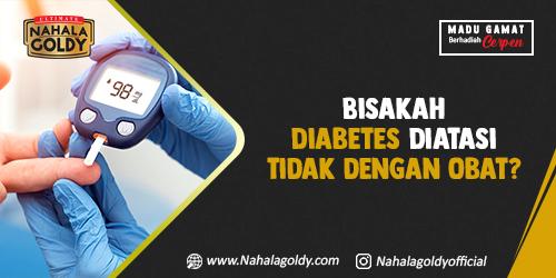 You are currently viewing Bisakah Diabetes Diatasi Tidak dengan Obat?