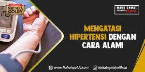 Read more about the article Mengatasi Hipertensi dengan Cara Alami