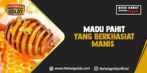 Read more about the article Madu Pahit yang Berkhasiat Manis