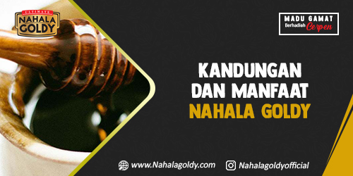 You are currently viewing Kandungan dan Manfaat Nahala Goldy