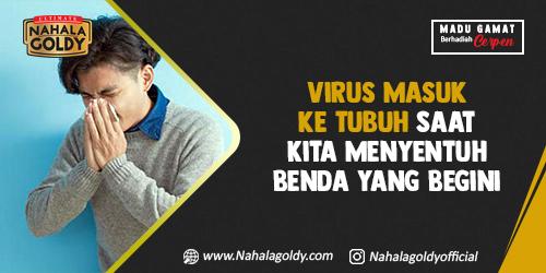Virus Masuk ke Tubuh Saat Kita Menyentuh Benda yang Begini