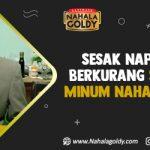 Sesak Napasnya Berkurang Setelah Minum Nahala Goldy